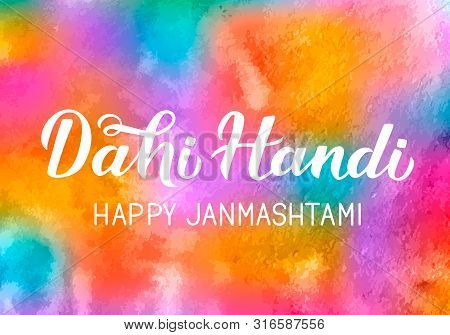 Dahi Handi  Hand Lettering On Colorful Watercolor Background. Traditional Indian Festival Janmashtam