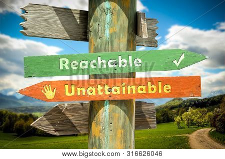 Street Sign To Reachable Versus Unattainable