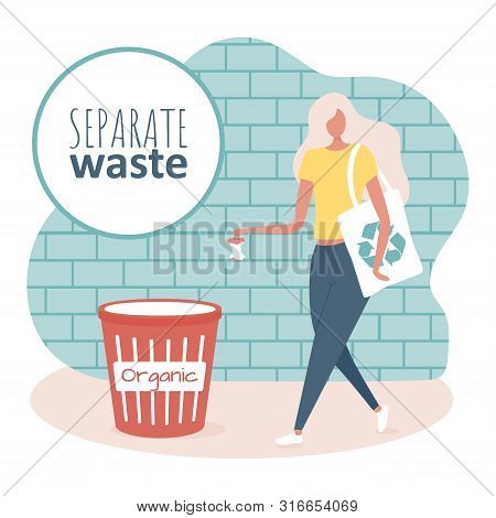 Young Woman With Ecology Bag Is Separating Garbage In The Bin On The Street. Vector Illustration Rec