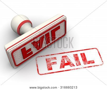 Fail. Seal And Imprint. Red Seal And Red Imprint Fail On White Surface. Isolated. 3d Illustration
