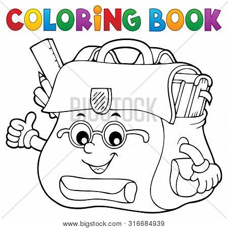 Coloring Book Happy Schoolbag Topic 2 - Eps10 Vector Picture Illustration.