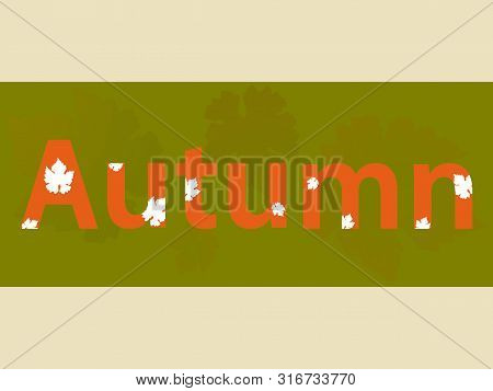 Decorative Autumn Text Over Olive Green Panel With Leafs On Landscape Background