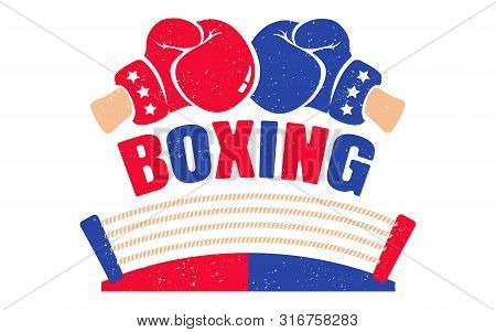 Vector Vintage Logo For A Boxing With Red And Blue Gloves And Boxing Ring. Retro Emblem For Boxing.