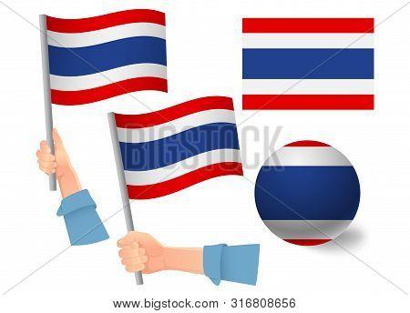 Thailand Flag In Hand Set. Ball Flag. National Flag Of Thailand Illustration