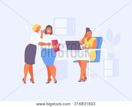 Two Business Women Gossip About An Employee. Mobbing And Gossip, Female Collective. Vector Illustrat