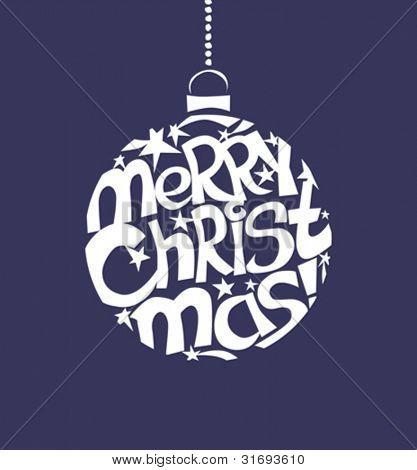 Christmas ball with greeting. Vector illustration.