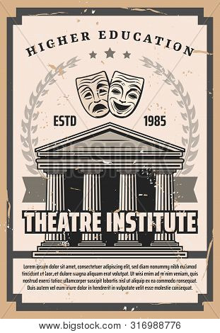 Theater Institute Vintage Poster, Art Performance And Actor School Higher Education University. Vect