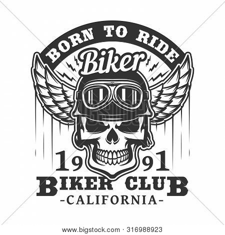 Biker Club Badge Of Skull In Motorcyclist Glasses And Helmet With Wings. Vector Retro Icon Of Rocker