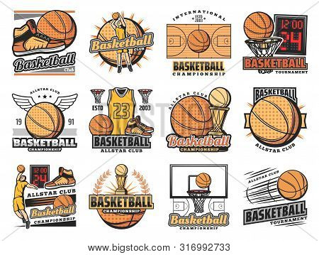 Basketball Club Badges, Sport League And Team Championship Icons. Vector Basketball Tournament, Stre