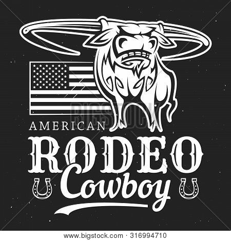 Cowboy Rodeo, American Western Bull Rider Sport Vintage Poster. Vector T-shirt White And Black Outli