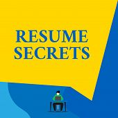 Writing note showing Resume Secrets. Business photo showcasing Tips on making amazing curriculum vitae Standout Biography Young man sitting chair desk working open laptop geometric background. poster
