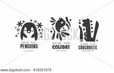 Save Wild Animals Logo Design Set, Protection Of Penguins, Colibri, Crocodile Animals Black And Whit