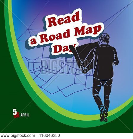 Road Map Reading Day, A Holiday Celebrated In April Every Year