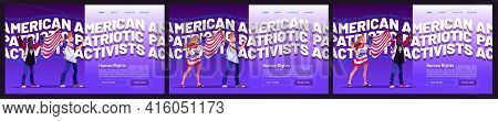 Human Rights Cartoon Landing Pages With Multiracial People Hold Usa Flag. American Patriotic Activis