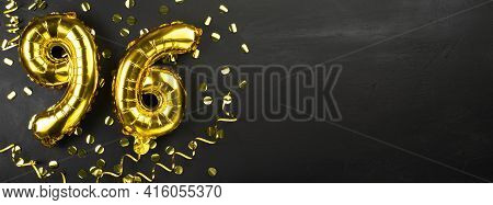 Golden Foil Balloon Number Ninety Six. Birthday Or Anniversary Card With The Inscription 96. Black C