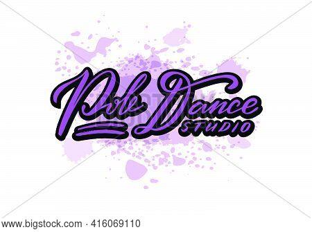 Vector Illustration Of Pole Dance Studio Neon Lettering For Banner, Poster, Business Card, Dancing C
