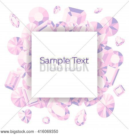 Vector Template With A Scattering Of Pink Gems On A White Background And Space For Text. Feminine De