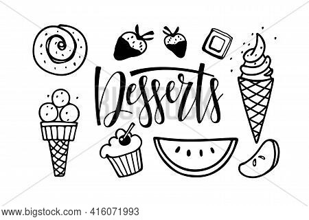 Desserts Text Isolated. Frame With Different Kinds Of Desserts. Ice Cream, Pastries, Fruits, Sweetne