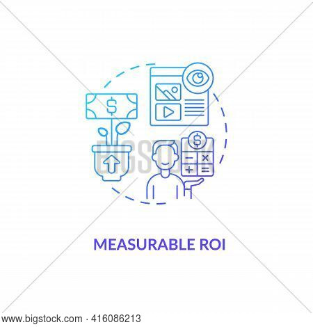 Measurable Roi Blue Gradient Concept Icon. Digital Marketing Strategy. Online Pr Campaign Benefit. S