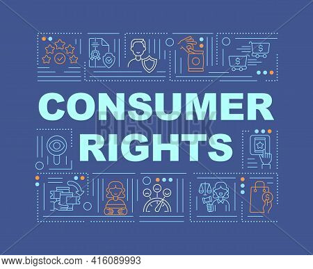 Consumer Rights Word Concepts Banner. Law Relationships Between Consumers And Businesses. Infographi