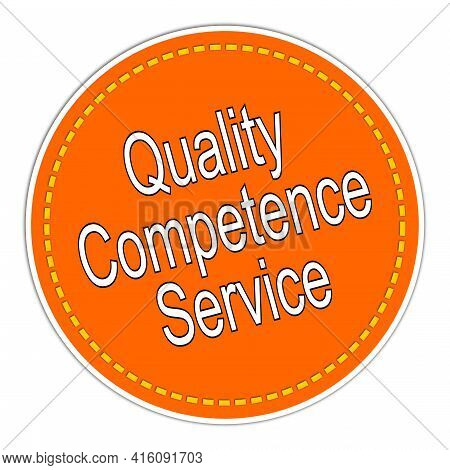 Quality Competence Service Sticker Orange On White Background - Illustration