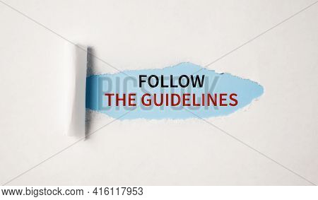 Follow The Guidelines . Business Ethics. Business Concept.