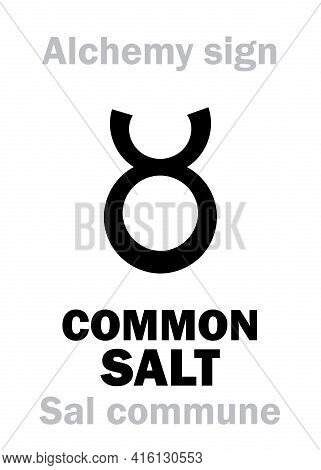 Alchemy Alphabet: Common Salt (sal Commune), Rock Salt (sal Gemmae, S.fossile), Sea Salt (s.marinus)
