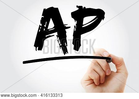 Ap - Accounts Payable Acronym With Marker, Business Concept Background