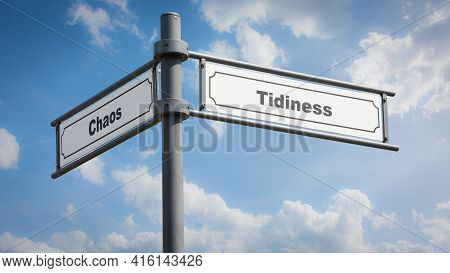 Street Sign The Direction Way To Tidiness Versus Chaos