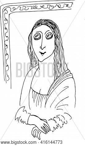 Humor Illustration.hand Drawn Vector Nft.sketch Mona Lisa. Non Fungible Token, Nft Technology, Crypt