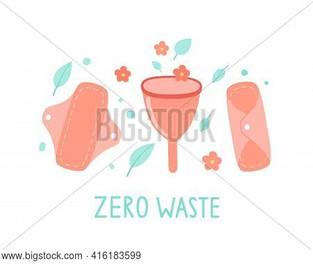Menstrual Cup And Womens Fabric Pads Isolated On White, The Concept Of Ecology, Zero Waste, Natural