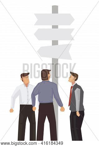 Businessmen With Direction Sign Post With Different Destinations. Concept Of Business Direction. Vec