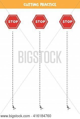 Cutting Practice For Preschool Kids. Cut By Dashed Line. Stop Signs.