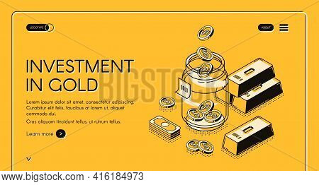 Investment In Gold Isometric Landing Page, Dollar Coins Fall To Glass Jar With Golden Bars Around, I