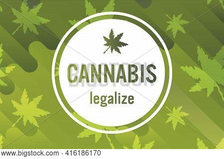 Medical Cannabis Or Marijuana Leaves Ganja Legalize Drug Consumption Concept Horizontal