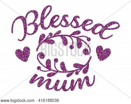 Sublimation Greeting Or Decoration For Mom. Mothers Day