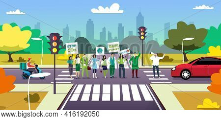 Environmental Activists On Crossroad Holding Posters Go Green Save Planet Concept Protesters Campaig