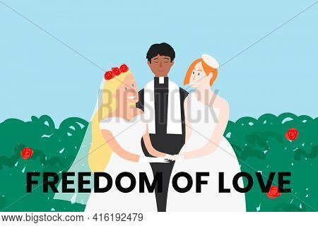 Same sex marriage with freedom of love text