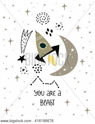 You Are A Blast. Cartoon Spaceship, Moon, Stars, Hand Drawing Lettering. Colorful Vector Illustratio