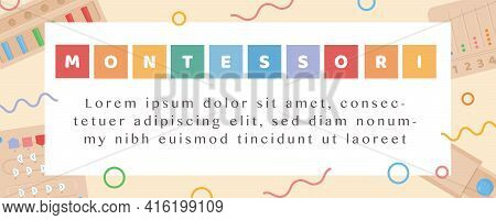 Vector Banner For Montessori School Or Kindergarden. Children Wooden Eco Friendly Educational Toys A