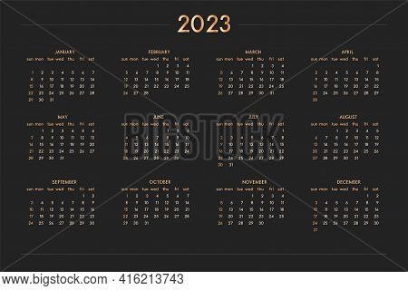 2023 Calendar For Personal Planner Diary Notebook, Gold On Black Luxury Rich Style. Horizontal Lands