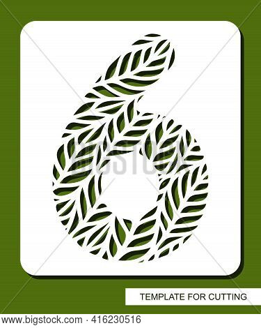Stencil With The Number Six - 6. Carved Floral Pattern Of Leaves, Twigs. Eco Sign, Number, Oval Symb