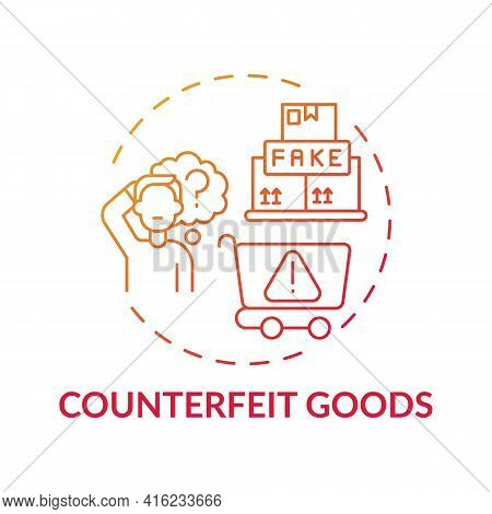 Counterfeit Goods Concept Icon. Consumer Rights Violation Claim Idea Thin Line Illustration. Goods W