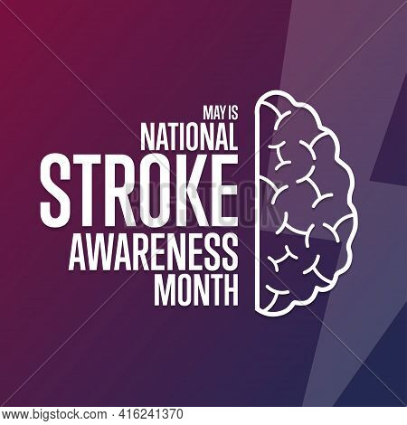 May Is National Stroke Awareness Month. Holiday Concept. Template For Background, Banner, Card, Post