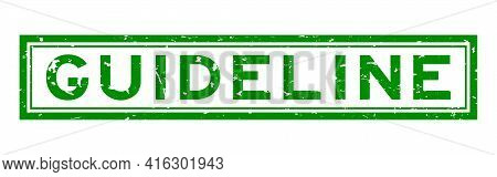 Grunge Green Guideline Word Square Rubber Seal Stamp On White Background