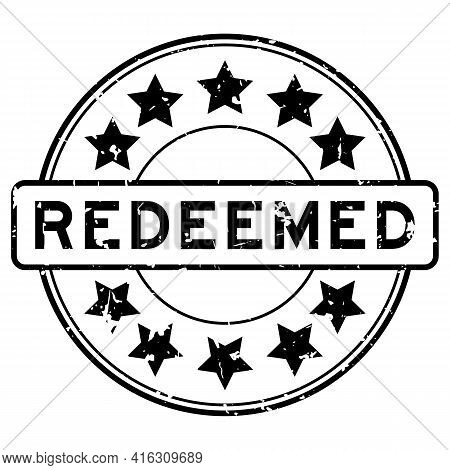 Grunge Black Redeemed Word With Star Icon Round Rubber Seal Stamp On White Background