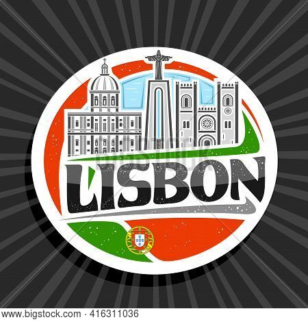 Vector Logo For Lisbon, White Decorative Tag With Outline Illustration Of Lisbon City Scape On Day T