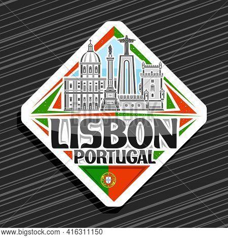 Vector Logo For Lisbon, White Rhombus Road Sign With Outline Illustration Of Lisbon City Scape On Da