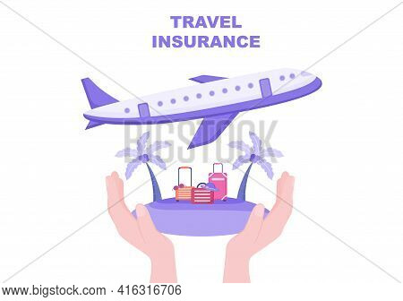 Travel And Tour Insurance Concept For Accidents, Protect Health, Emergency Risks While On Vacation.