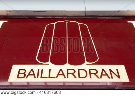 Bordeaux , Aquitaine France - 04 07 2021 : Baillardran Caneles Brand Logo And Text Sign Front Of Loc